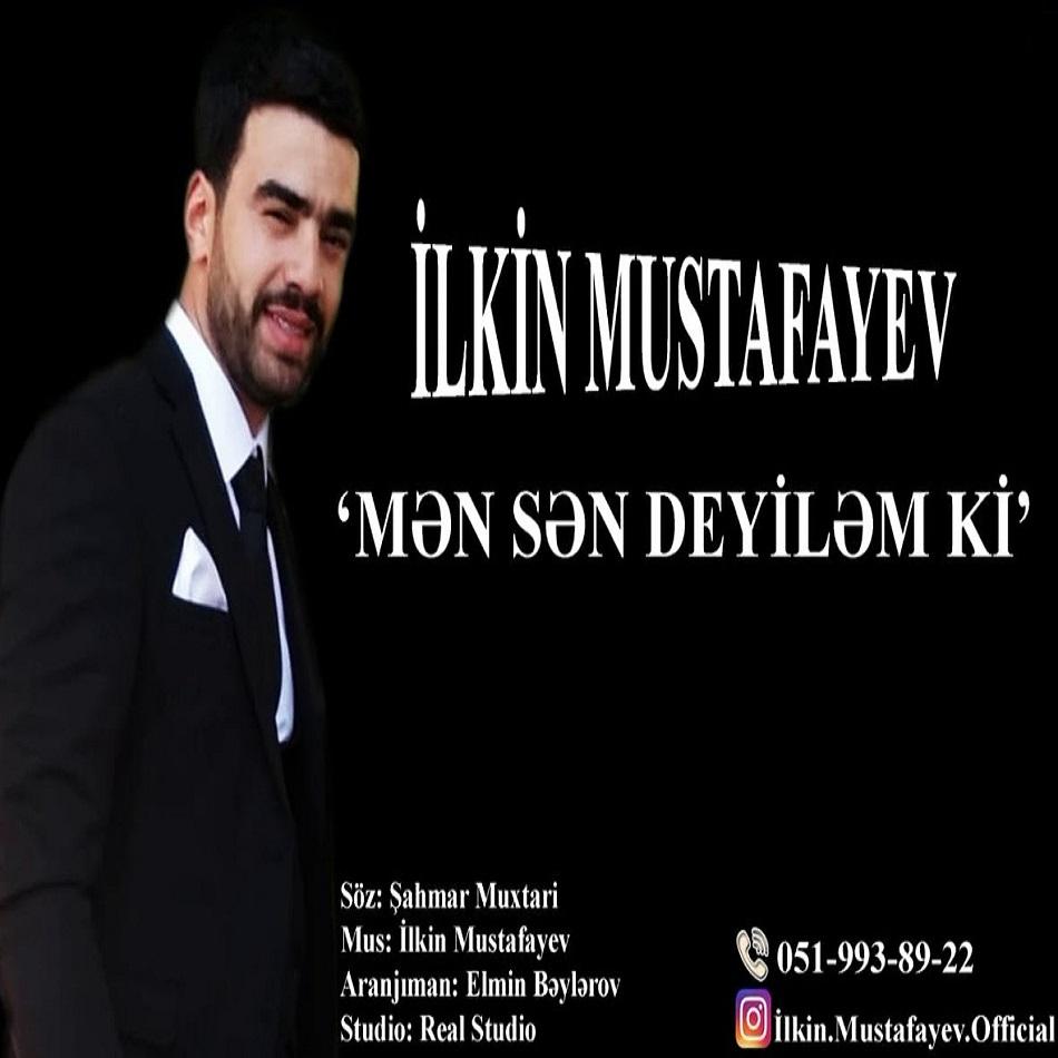 http://s6.picofile.com/file/8389866542/08Ilkin_Mustafayev_Men_Sen_Deyilem_Ki.jpg