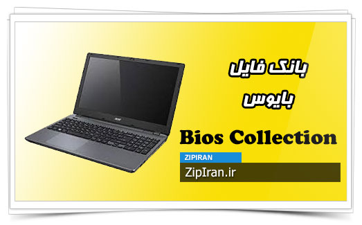 دانلود فایل بایوس لپ تاپ Acer Aspire E5-531